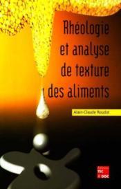Rheologie Et Analyse De Texture Des Aliments - Couverture - Format classique