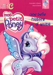 Mon petit poney ; une belle histoire d'amitié - Intérieur - Format classique