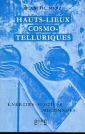 Hauts-lieux cosmo-telluriques - Couverture - Format classique