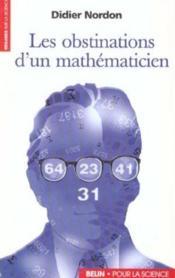 Les Obstinations D'Un Mathematicien - Couverture - Format classique