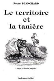 Le Territoire Et La Taniere - Couverture - Format classique