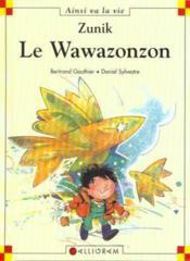 Zunik ; le wawazonzon - Couverture - Format classique