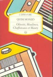 Olivetti Moulinex Chaffoteaux Et Maury - Couverture - Format classique