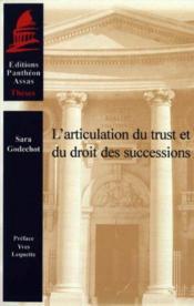 L'articulation du trust et du droit des successions - Couverture - Format classique