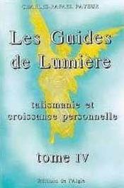 Guides de lumiere - t. 4 - Couverture - Format classique