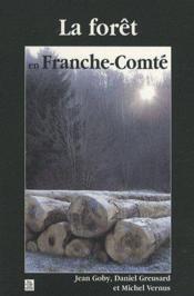 La forêt en Franche-Comté - Couverture - Format classique