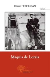 Maquis de Lorris - Couverture - Format classique