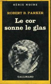 Collection : Serie Noire N° 1801 Le Cor Sonne Le Glas - Couverture - Format classique
