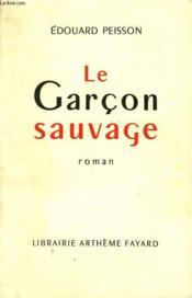Le Garcon Sauvage. - Couverture - Format classique