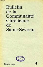 Bulletin De La Communaute Chretienne De Saint-Severin, N° 4, Fev. 1949 - Couverture - Format classique