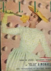 Elle N° 134 - Dans 10 Jours: Joyeuses Paques Et Elle A Monaco - Les Preparatifs Du Mariage Princier - Couverture - Format classique