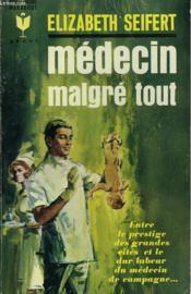 Medecin Malgre Tout - Doctor At The Crossroads - Couverture - Format classique