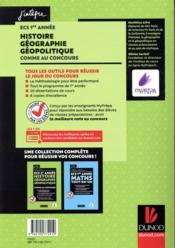 ECS 1re année ; histoire géographie géopolitique ; comme au concours ! - 4ème de couverture - Format classique