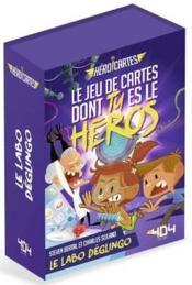 Heroi'cartes ; le labo deglingo - Couverture - Format classique
