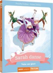 Sarah danse T.10 ; valse sur glace - Couverture - Format classique