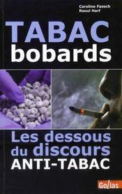 Tabac bobards ; les dessous du discours anti-tabac - Intérieur - Format classique
