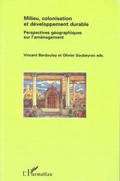Milieu Colonisation Et Developpement Durable ; Perspectives Geographiques Sur L'Amenagement - Intérieur - Format classique