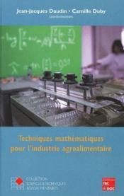 Techniques mathématiques pour l'industrie agroalimentaire - Couverture - Format classique