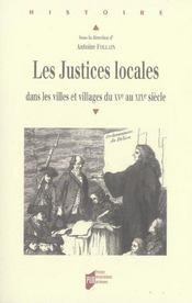 Les justices locales dans les villes et villages du xve au xixe siecle - Intérieur - Format classique