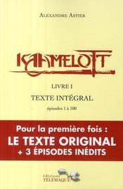 Kaamelott ; Intégrale vol.1 ; épisodes 1 à 100 - Couverture - Format classique