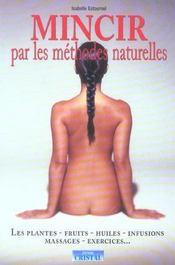 Mincir par les remedes naturels - Intérieur - Format classique