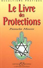 Le livre des protections - Intérieur - Format classique