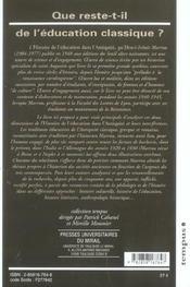 Que Reste T Il De L Education Classique ? Relire Le Marrou Histoire De L Educati - 4ème de couverture - Format classique