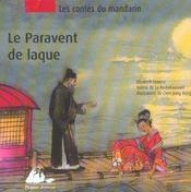 Le Contes Du Mandarin T.2 ; Le Paravent De Laque - Intérieur - Format classique