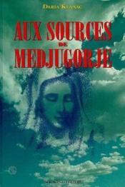 Aux sources de medjugorje - Couverture - Format classique