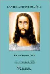 Vie Mystique De Jesus - Couverture - Format classique