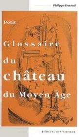 Petit Glossaire Du Chateau Du - Couverture - Format classique