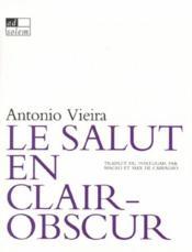 Le salut en clair-obscur : sermons baroques - Couverture - Format classique