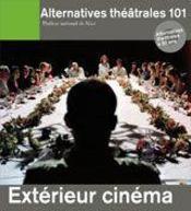 ALTERNATIVES THEATRALES T.101 ; extérieur cinéma - Couverture - Format classique