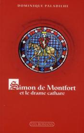 Simon de Montfort, le drame cathare - Couverture - Format classique