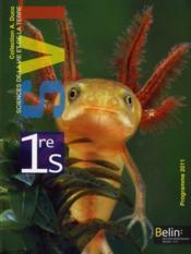 SVT ; 1ère S ; manuel de l'élève (édition 2011) - André Duco - ACHETER OCCASION - 21/04/2011