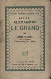 Collection Vies Des Hommes Illustres N° 67. Alexandre Le Grand. - Couverture - Format classique
