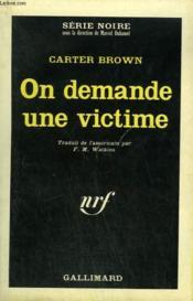 On Demande Une Victime. Collection : Serie Noire N° 975 - Couverture - Format classique