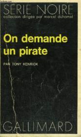 Collection : Serie Noire N° 1582 On Demande Un Pirate - Couverture - Format classique