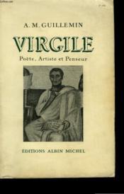 Virgile. Poete, Artiste Et Penseur. - Couverture - Format classique