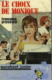 Le Choix De Monique - Couverture - Format classique