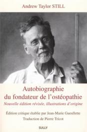 Autobiographie du fondateur de l'ostéopathie - Couverture - Format classique