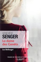 Les Bellanger t.2 ; la dame des genets - Couverture - Format classique