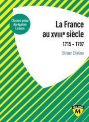 La France du XVIIIe siècle ; classes prépa, agrégation, licence - Couverture - Format classique