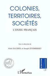 Colonies Territoires Societes (Enjeu Francais) - Couverture - Format classique