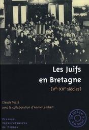 Les juifs en bretagne, v-xx siècles - Intérieur - Format classique