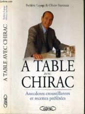 A Table Avec Chirac - Couverture - Format classique
