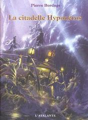 La Citadelle Hyponeros Guerriers Du Silence 3 - Intérieur - Format classique