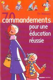 70 commandements pour une education reussie - Intérieur - Format classique