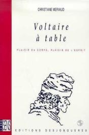 Voltaire A Table - Couverture - Format classique