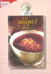 Ma boîte de recettes - A la soupe - Intérieur - Format classique